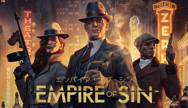 『Empire of Sin』ってどんなゲーム?